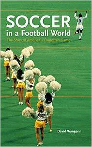Soccer in a Football World, 2006