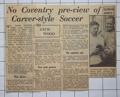 Jesse Carver and George Raynor arrive at Coventry City, Summer 1955
